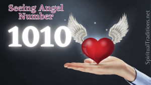 1010 Angel Number Meanings